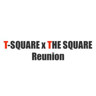 デビュー40周年記念イベント「T-SQUARE×THE SQUARE Reunion」